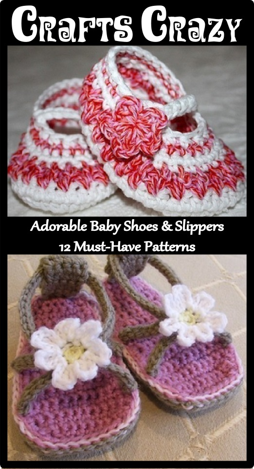 Adorable Baby Shoes & Slippers: 12 Must-Have Knit and Crochet Patterns