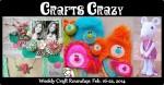 Crafts Crazy Weekly Roundup Feb 22 2014