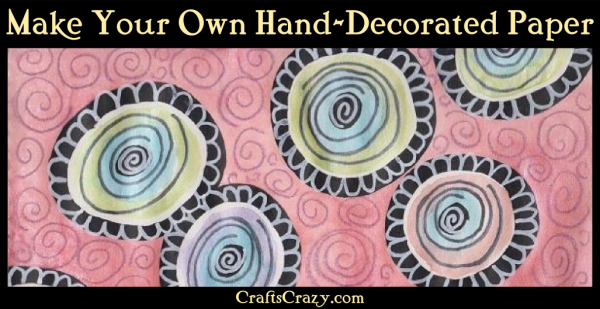 Make Your Own Hand-Decorated Paper